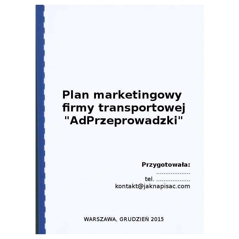 """Plan marketingowy firmy transportowej """"AdPrzeprowadzki"""""""