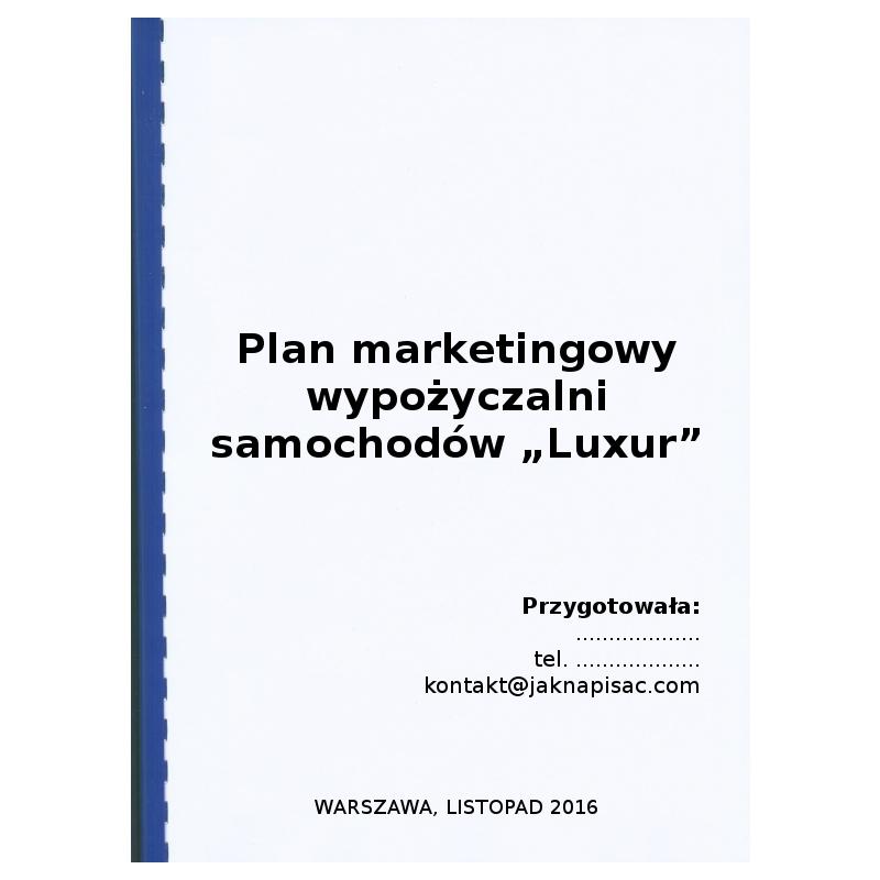 """Plan marketingowy wypożyczalni samochodów """"Luxur"""""""