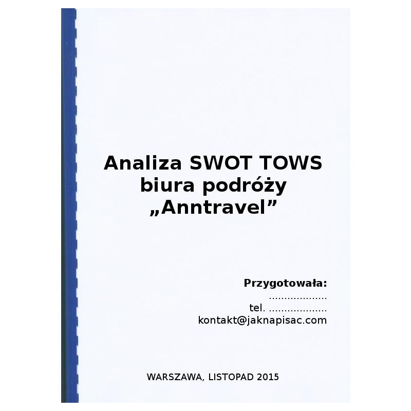 """Analiza SWOT TOWS biura podróży """"Anntravel"""" - przykład"""