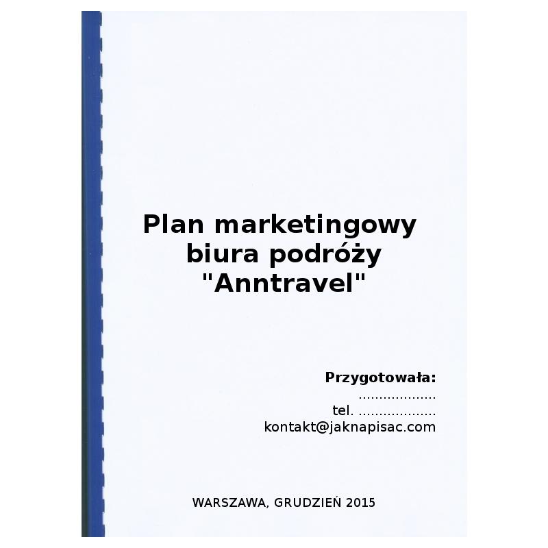 """Plan marketingowy biura podróży """"Anntravel"""" - przykład"""