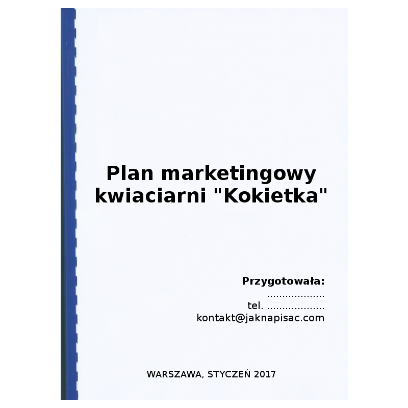 """Plan marketingowy kwiaciarni """"Kokietka"""""""