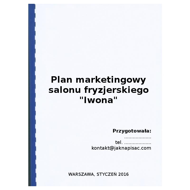 """Plan marketingowy salonu fryzjerskiego """"Iwona"""" - przykład"""