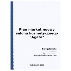 """Plan marketingowy salonu kosmetycznego """"Agata"""" - przykład"""