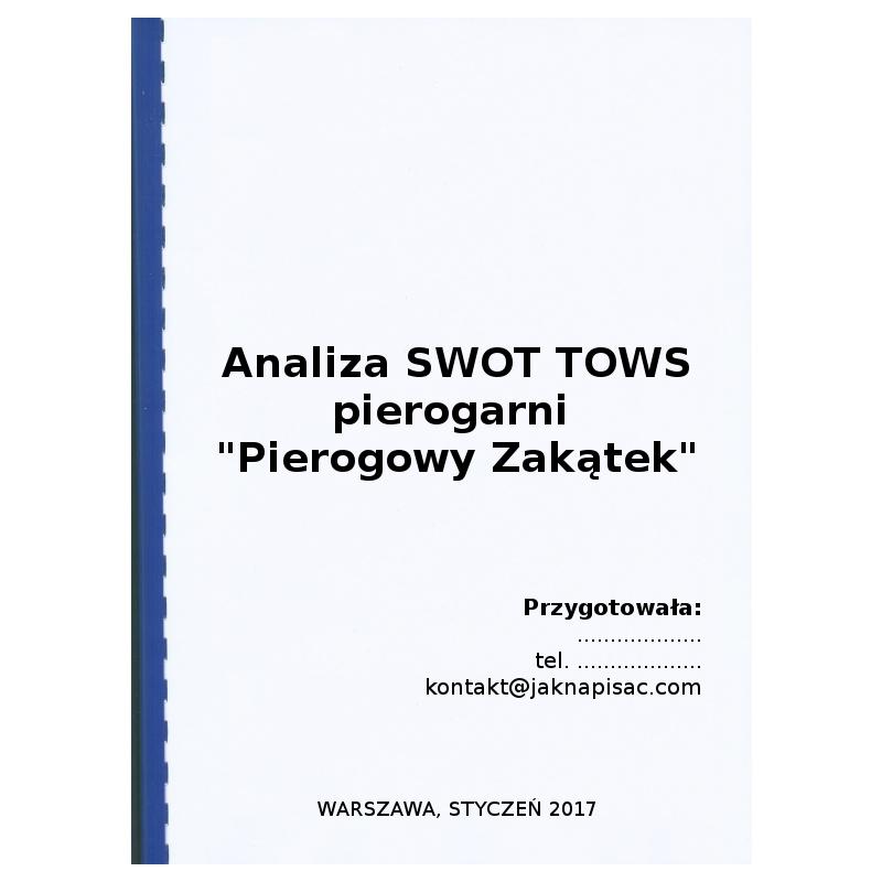 """Analiza SWOT TOWS pierogarni """"Pierogowy Zakątek"""""""