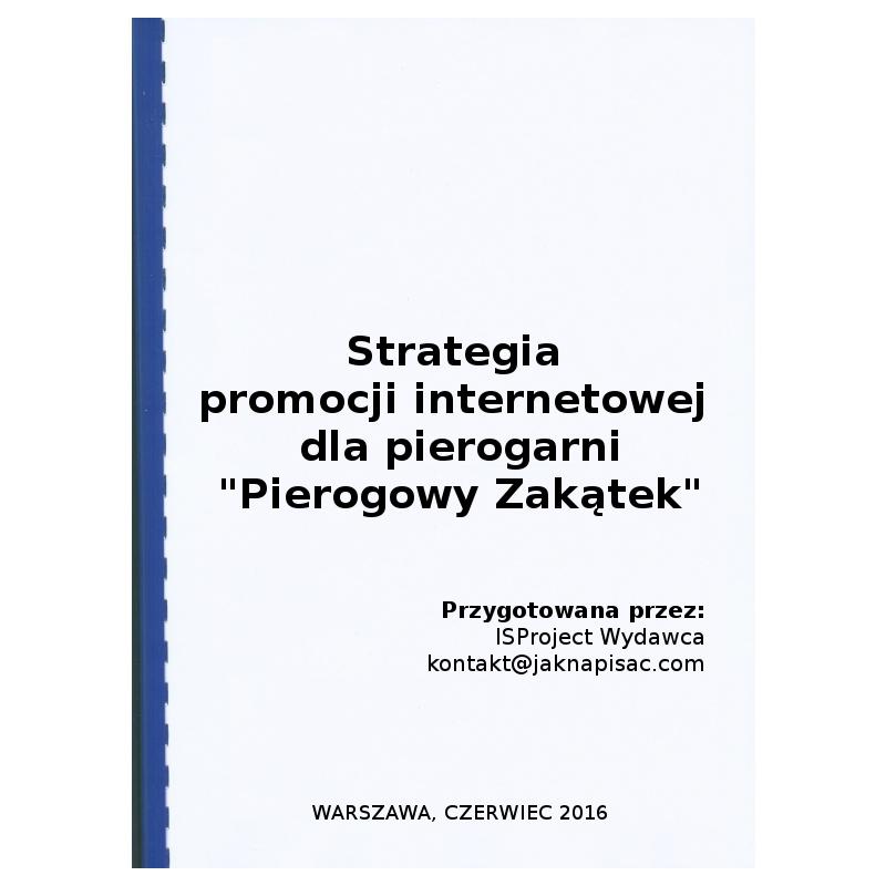 """Strategia promocji internetowej dla pierogarni """"Pierogowy Zakątek"""""""