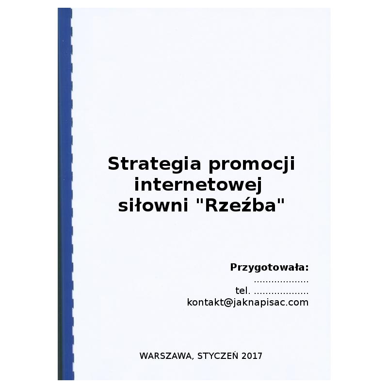 """Strategia promocji internetowej siłowni """"Rzeźba"""""""