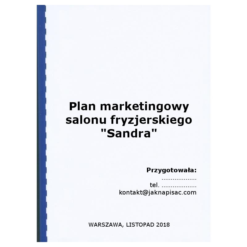 """Plan marketingowy salonu fryzjerskiego """"Sandra"""""""
