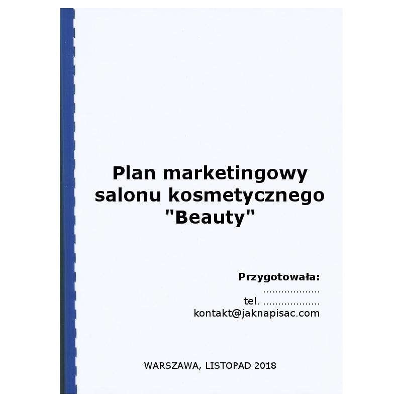 """Plan marketingowy salonu kosmetycznego """"Beauty"""""""