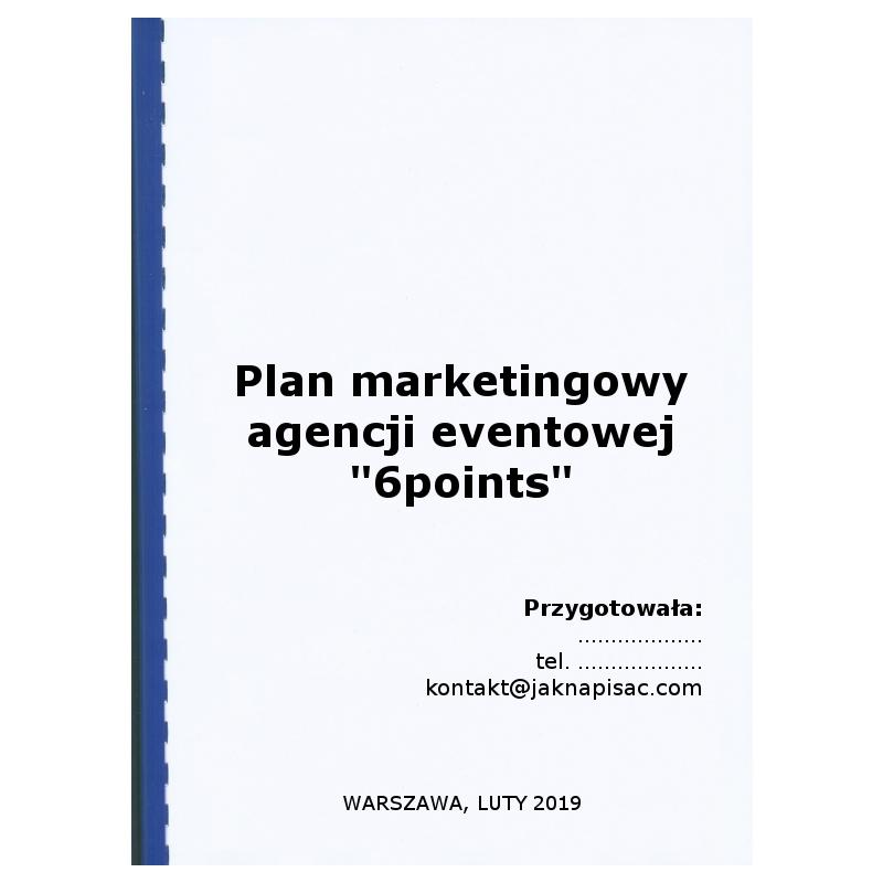 """Plan marketingowy agencji eventowej """"6points"""""""